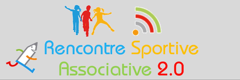 C\'est parti pour les Rencontres Sportives Associatives Connectées